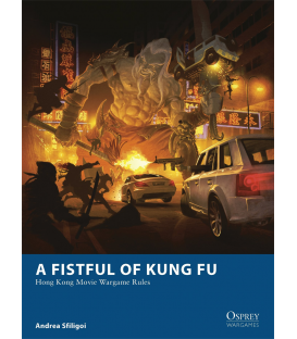 Wargames: A Fistful of Kung Fu - Hong Kong Movie Wargame Rules