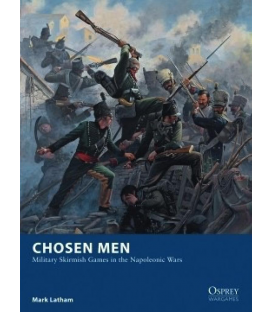 Wargames: Chosen Men - Military Skirmish Games in the Napoleonic Wars