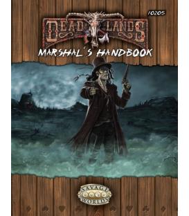 Deadlands Reloaded: Marshal's Handbook