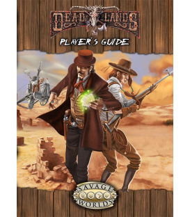 Deadlands Reloaded: Player's Guide Explorers Edition