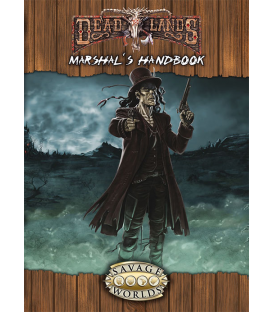 Deadlands Reloaded: Marshal's Handbook Explorer's Edition