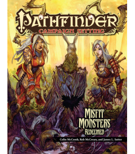 Pathfinder RPG: (Campaign) Misfit Monsters Redeemed