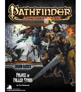 Pathfinder RPG Adventure: Palace of Fallen Stars (Iron Gods 5 of 6)