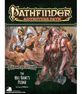 Pathfinder RPG Adventure: The Hill Giant's Pledge (Giantslayer 2 of 6)