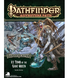 Pathfinder RPG Adventure: Ice Tomb of the Giant Queen (Giantslayer 4 of 6)