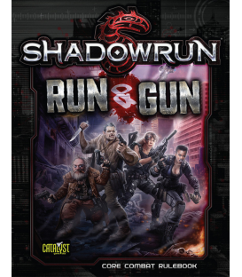 Shadowrun RPG 5th Edition: Run and Gun
