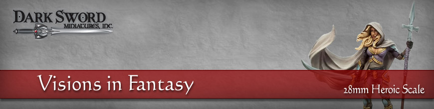 Shop Dark Horse Hobbies for Visions in Fantasy 28mm Heroic Scale Fantasy Gaming Figures by Dark Sword Miniatures... Today!