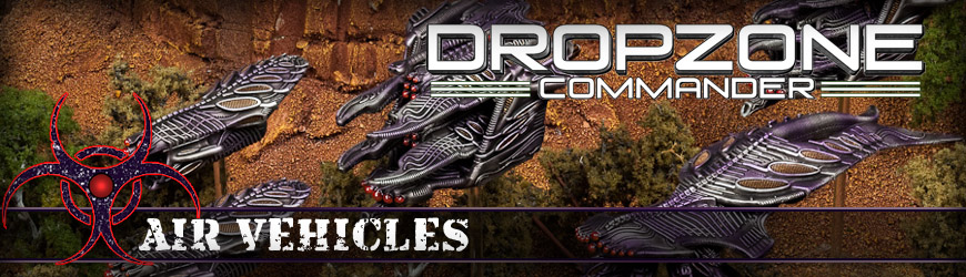 Shop Dark Horse Hobbies for all of your Dropzone Commander Scourge Air Vehicle Miniatures and Save - Today!