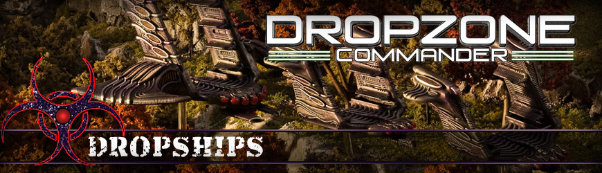 Shop Dark Horse Hobbies for all of your Dropzone Commander Scourge Dropship Miniatures and Save - Today!