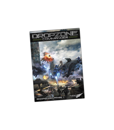Dropzone Commander: Dropzone Commander Reconquest: Phase 1