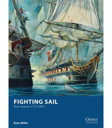 Wargames: Fighting Sail - Fleet Actions 1775–1815
