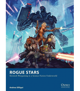 Wargames: Rogue Stars - Skirmish Wargaming in a Science Fiction Underworld