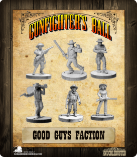 Gunfighter's Ball: Good Guys Faction Pack