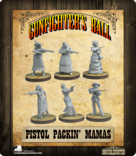 Gunfighter's Ball: Pistol Packin' Mamas Faction Pack