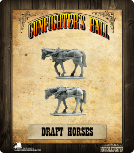Gunfighter's Ball: Draft Horses Pack