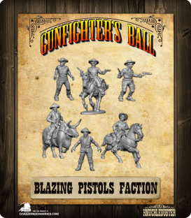 Gunfighter's Ball: Blazing Pistols Faction Pack