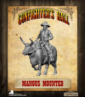 Gunfighter's Ball: Mangus Mounted Figure