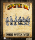 Gunfighter's Ball: Cowboys Mounted Faction Pack
