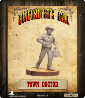 Gunfighter's Ball: Town Doctor