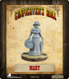 Gunfighter's Ball: Mary
