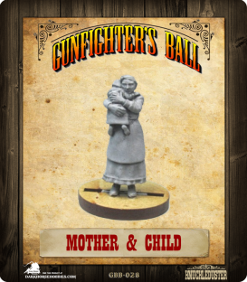 Gunfighter's Ball: Mother & Child