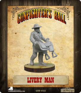 Gunfighter's Ball: Livery Man
