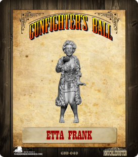 Gunfighter's Ball: Etta Frank