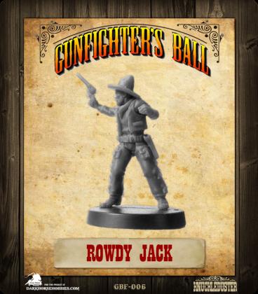 Gunfighter's Ball: Rowdy Jack