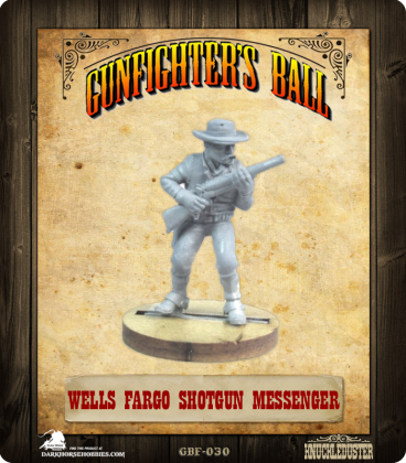 Gunfighter's Ball: Wells Fargo Shotgun Messenger