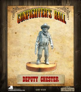 Gunfighter's Ball: Deputy Chester