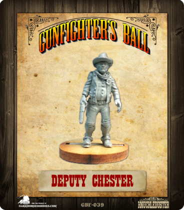 Gunfighter's Ball: Deputy Chester