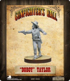 Gunfighter's Ball: Doboy Taylor