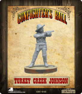 Gunfighter's Ball: Turkey Creek Johnson