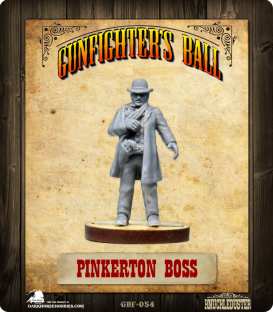 Gunfighter's Ball: Pinkerton Boss