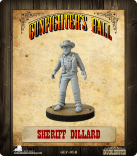 Gunfighter's Ball: Sheriff Dillard