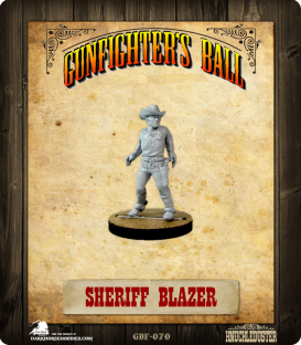 Gunfighter's Ball: Sheriff Blazer
