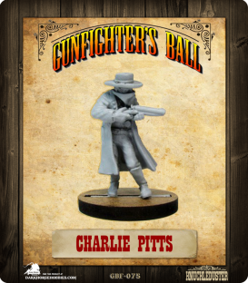 Gunfighter's Ball: Charlie Pitts