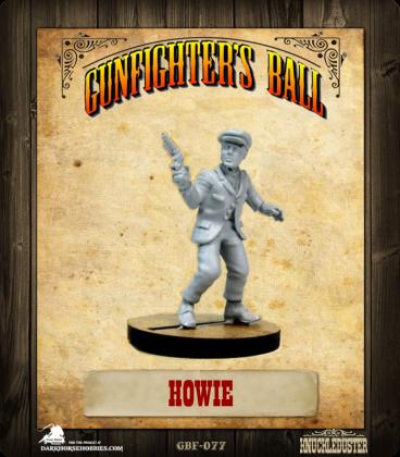 Gunfighter's Ball: Howie