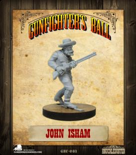 Gunfighter's Ball: John Isham