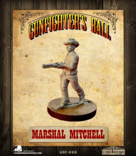 Gunfighter's Ball: Marshal Mitchell