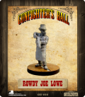 Gunfighter's Ball: Rowdy Joe Lowe
