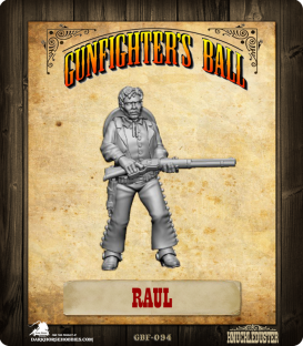 Gunfighter's Ball: Raul