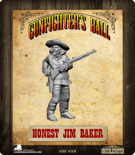 Gunfighter's Ball: Honest Jim Baker