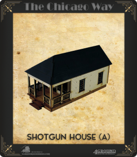 The Chicago Way: Shotgun House (A)