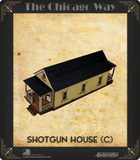 The Chicago Way: Shotgun House (C)