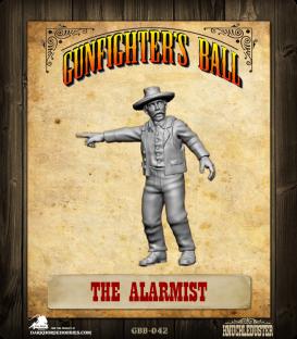 Gunfighter's Ball: The Alarmist