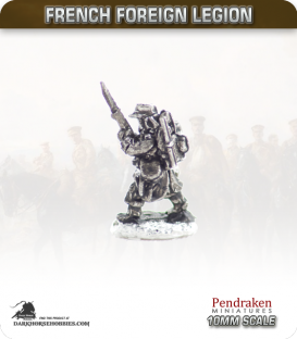 10mm French Foreign Legion: Infantry - Advancing
