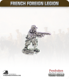 10mm French Foreign Legion: Infantry - Standing/Firing