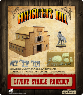 Gunfighter's Ball: Terrain Roundup - Livery Stable