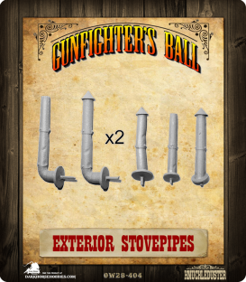 Gunfighter's Ball: Exterior Stovepipes